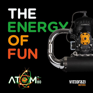 The Energy of Fun - Vittorazi Atom 80